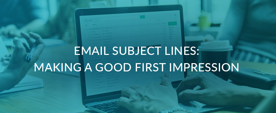 Email Subject Lines: Making a Good Impression