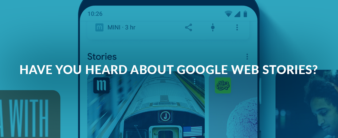 Have You Heard of Google Web Stories?