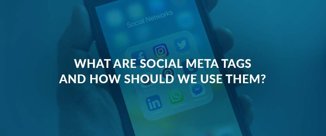 What Are Social Meta Tags and Should You Use Them?