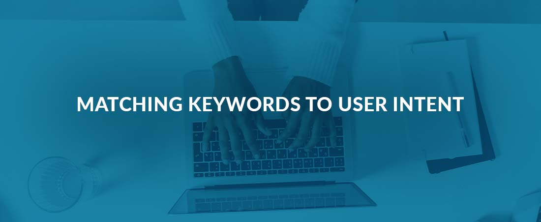 Matching Keywords to User Intent